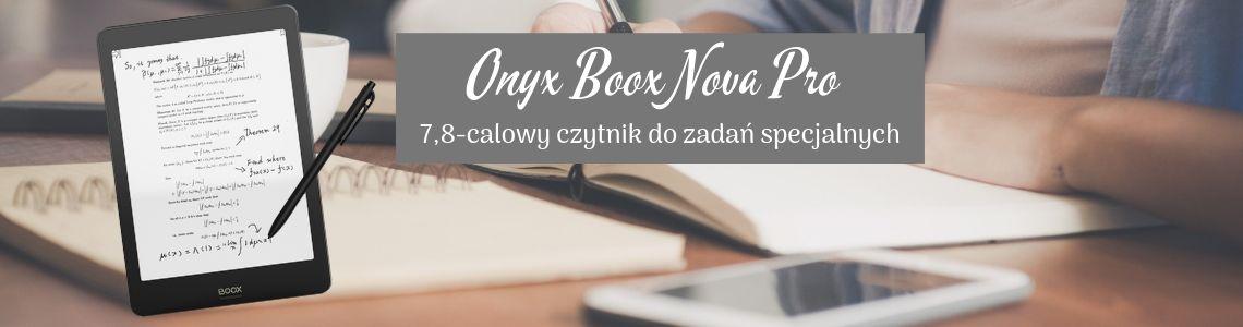 Onyx Boox Nova Pro - 8-calowy czytnik ebooków